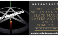 Protection Spells Against Black Magic Caster And To Punish Someone