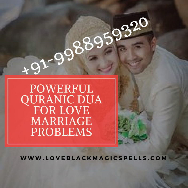 Powerful Quranic Dua For Love Marriage Problems