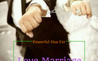 Powerful Dua For Love Marriage