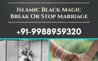 Islamic Black Magic Break Or Stop Marriage