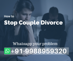 Black Magic Spells To Stop Couple Separation Or Divorce